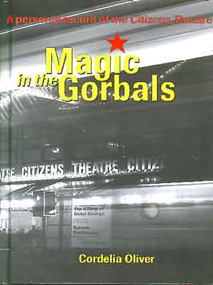 Magic in the Gorbals